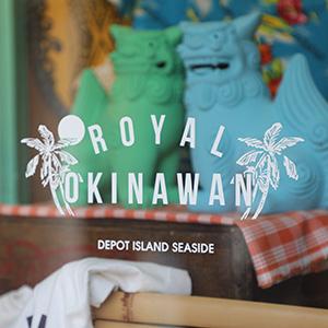 Royal Okinawan(ロイヤルオキナワン )
